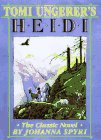 "Tomi Ungerer's ""Heidi"": The Classic Novel (1570981620) by Ungerer, Tomi"