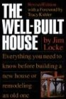 The Well-Built House (0395629519) by James Locke
