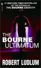 The Bourne Ultimatum (Bourne Trilogy, Book 3) by Robert Ludlum