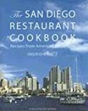 img - for The San Diego Restaurant Cookbook book / textbook / text book