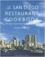 The San Diego Restaurant Cookbook