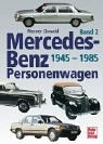 img - for Mercedes-Benz Personenwagen, 3 Bde., Bd.2, 1945-1985 book / textbook / text book