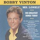 Bobby Vinton - Mr Lonely: His Greatest Songs Today - Zortam Music