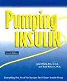 img - for Pumping Insulin: Everything You Need For Success On A Smart Insulin Pump book / textbook / text book