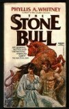 STONE BULL, PHYLLIS A. WHITNEY