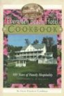 img - for Evergreen Beach Hotel Cookbook: 100 Years of Family Hospitality book / textbook / text book