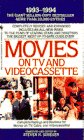 MOVIES ON TV & VIDEOCASSETTE, 1993-1994
