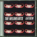 The Wildhearts Anthem [CD 2]