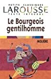 Le Bourgeois Gentilhomme (Petits Classiques) (French Edition)