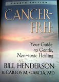 img - for Cancer-Free Your Guide to Gentle, Non-toxic Healing book / textbook / text book