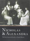 Nicholas and Alexandra: The Last Imperial Family of Tsarist Russia (0810927683) by Abrams, Harry N.