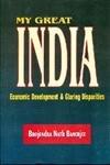 My great India, economic development & glaring disparities PDF