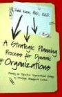 img - for A Strategic Planning Process for Dynamic Organizations by Warren B. Dahk Knox (2004-09-30) book / textbook / text book