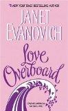 Love Overboard, Janet Evanovich