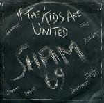 SHAM 69 if the kids are united / sunday morning nightmare 45 rpm single