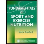 Fundamentals Of Sport & Exercise Nutrition (10) By [Paperback (2010)]