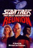 Reunion (Star Trek: The Next Generation) (0671748084) by Michael Jan Friedman