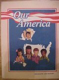Our America Geography and History Grade 2 1986 Edition (A beka Book History and Geography)