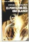 El Portador Del Oro Blanco descarga pdf epub mobi fb2