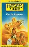 L'or du pharaon par Fabrice Cayla