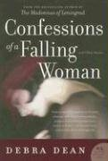 Confessions of a Falling Woman: And Other Stories (P.S.), DEBRA DEAN