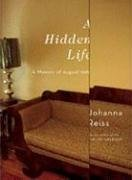 A Hidden Life: A Memoir of August 1969