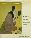 Masters of the Japanese Print: Moronobu to Utamaro (Asia Social Reprint Collection) (0405065639) by Asia Society