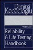 Reliability and Life Testing Handbook: v. 1