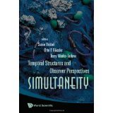 img - for Simultaneity: Temporal Structures and Observer Perspectives [HARDCOVER] [2008] [By Susie Vrobel] book / textbook / text book