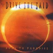 Road to Paradise Best of by She Said Drive