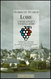 Loire (The Wine Lover's Touring Guides Series) (1853653314) by Duijker, Hubrecht