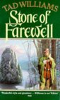 Stone of Farewell: Book 2 of Memory Sorrow and Thorn (0099848104) by Williams, Tad
