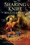 Beguilement (The Sharing Knife, Book 1) (0061137588) by Bujold, Lois McMaster
