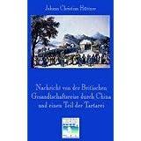 Nachricht von der Britischen Gesandtschaftsreise nach China 1792-94.