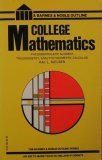 College Mathematics (College Outline) (0064601056) by Kaj L. Nielsen