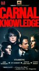 Carnal Knowledge [VHS]