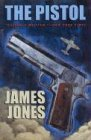 The Pistol (Phoenix Fiction) (0226391868) by James Jones