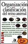 img - for Organizacion y Clasificacion del Reino Animal (Spanish Edition) book / textbook / text book