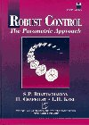 img - for Robust Control: The Parametric Approach (Prentice-Hall Information & System Science Series) book / textbook / text book