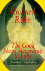 The Good News According To Luke: Spiritual Reflections (0824514904) by Richard Rohr