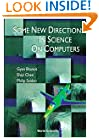 Some New Directions in Science on Computers