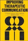 Improving Therapeutic Communication: A Guide for Developing Effective Techniques (Llewellyns New Age)