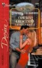 img - for Cowboy Crescendo: Dynasties: The Danforths (Silhouette Desire) book / textbook / text book