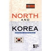 Opposing Viewpoints Series - North & South Korea (hardcover edition)