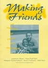 Making Friends: The Influences of Culture and Development (Children, Youth & Change, 3)