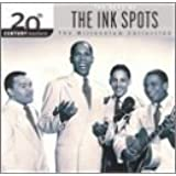 The Best of The Ink Spots: 20th Century Masters - The Millennium Collection