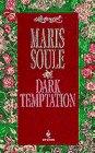 DARK TEMPTATION (Loveswept, No 741), MARIS SOULE