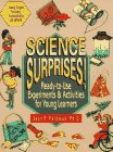 Science Surprises!: Ready-To-Use Experiments & Activities for Young Learners