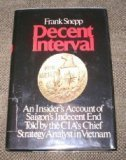 img - for Decent Interval by Snepp, Frank(November 12, 1977) Hardcover book / textbook / text book