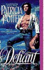 Defiant (0553566016) by Potter, Patricia